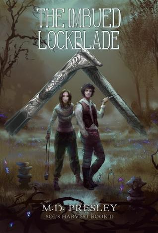 The Imbued Lockblade (Sol's Harvest #2)