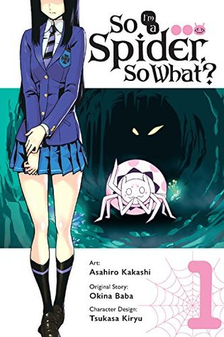 So I'm a Spider, So What? Manga, Vol. 1