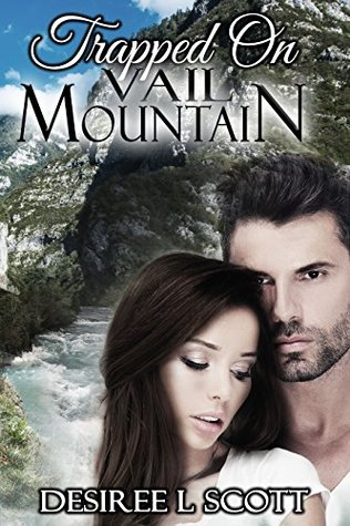 Trapped on Vail Mountain (Vail Mountain Trilogy Book 2)