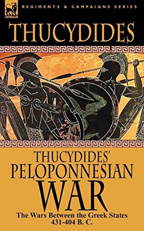 The History of the Peloponnesian War - 50Th Anniversary Edition - [Oxford Press] - (ANNOTATED)