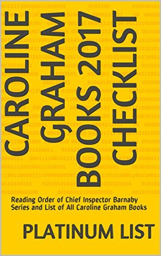 Caroline Graham Books 2017 Checklist: Reading Order of Chief Inspector Barnaby Series and List of All Caroline Graham Books