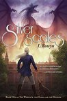 Silver Scales (The Warlock, the Hare, and the Dragon Book 1)