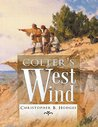 Colter's West Wind