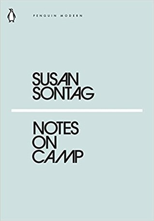 Note To Modo Its War Stupid >> Notes On Camp By Susan Sontag