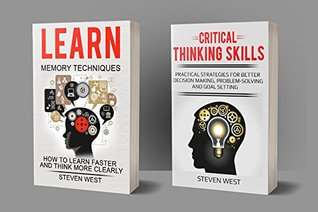 Memory and Critical Thinking Bundle: Learn how to improve your memory,thinking,decision making and problem solving skills