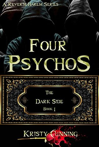 Four Psychos (The Dark Side, #1)