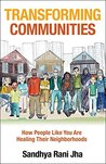 Transforming Communities by Sandhya Rani Jha