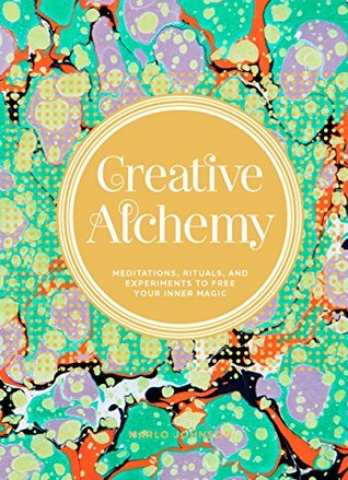 Creative Alchemy by Marlo Johnson