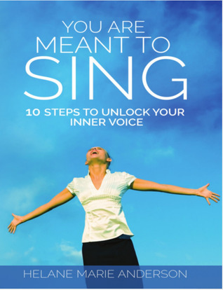 You Are Meant To Sing!