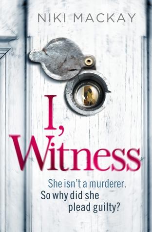 I, Witness (Madison Attalee, #1)