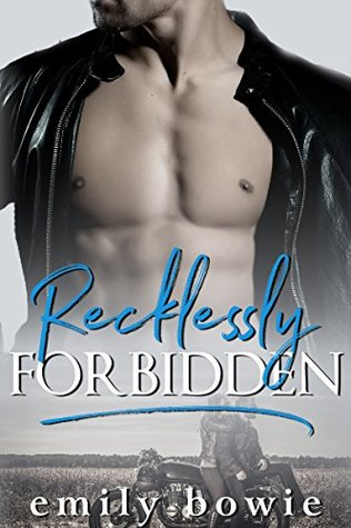 Recklessly Forbidden (Bennett Brothers #2)