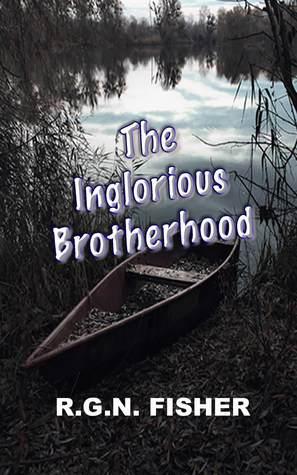 The Inglorious Brotherhood