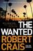 The Wanted (Elvis Cole #17; Joe Pike #6)