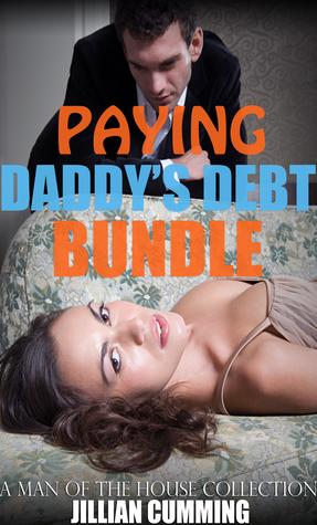 Paying Daddy's Debt Bundle
