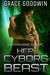 Her Cyborg Beast (Interstellar Brides: The Colony, #4)