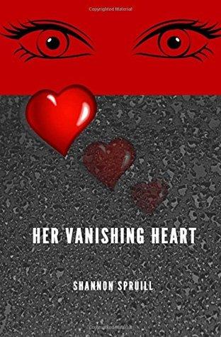 Her Vanishing Heart by Shannon Spruill