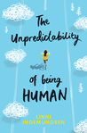 The Unpredictability of Being Human