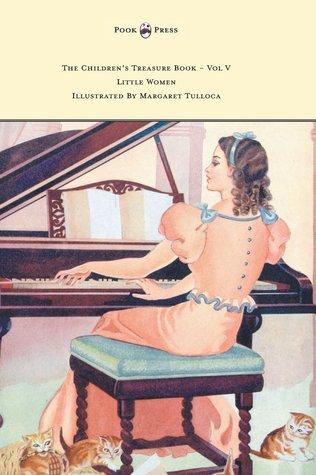 The Children's Treasure Book - Vol V - Little Women                  (Little Women #1)