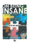 On Being Insane by Elliot Keenan