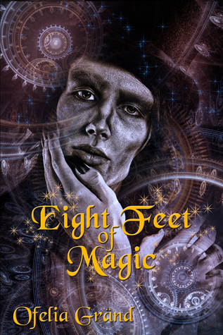 Book Cover Eight Feet of Magic by Ofelia Gränd