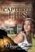 Captured Lies (Caspian Wine...