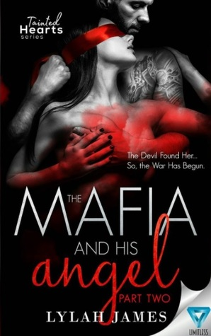 The Mafia and His Angel: Part 2 (Tainted Hearts, #2)
