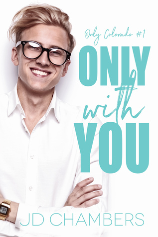 Release Day Review: Only with You by JD Chambers