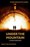 Under the Mountain (Into the Outside Book 3)
