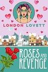 Roses and Revenge (Port Danby Mystery #4)