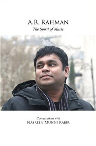 A.R. Rahman: The Spirit Of Music