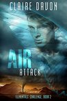 Air Attack (Elementals' Challenge Book 2)