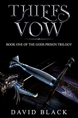 Thiefs Vow: The Gods Prison Trilogy