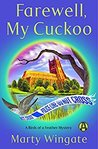Farewell, My Cuckoo by Marty Wingate