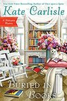 Buried in Books (A Bibliophile Mystery, #12)