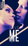 Not easy - 3 - Save me by Pascale Stephens
