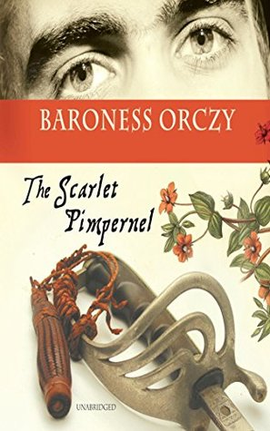 The Scarlet Pimpernel - Original Edition - [Whitman Classics] - (ANNOTATED)