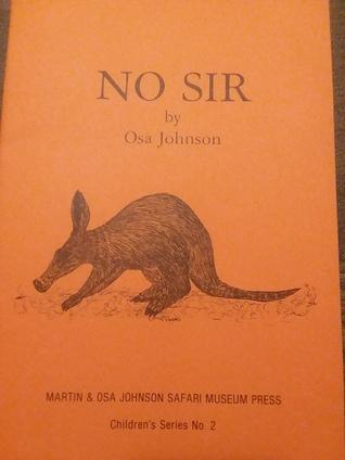 No Sir (Children's Series No. 2)