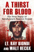 A Thirst for Blood: The Tru...