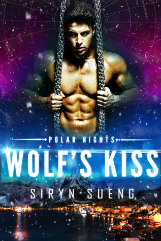 Book Review: Wolf's Kiss (Polar Nights #2) by Siryn Sueng