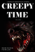 Creepy Time Volume 1 by Robinson Fowler