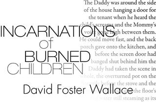 Incarnations of Burned Children