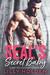 The SEALs Secret Baby - A Second Chance Bad Boy Military Romance (SEAL Mercenaries 2)