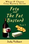 Feta and the Fat ...