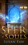 Seer of Souls (The Spirit Shield Saga Book 1)