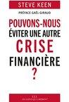 Pouvons-nous éviter une autre crise financière ? (LIENS QUI LIBER)