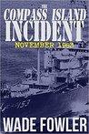 The Compass Island Incident November 1963