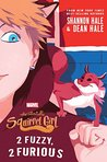 Book cover for The Unbeatable Squirrel Girl: 2 Fuzzy, 2 Furious (A Squirrel Girl Novel)