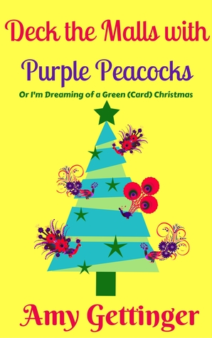 Deck the Malls with Purple Peacocks (Alice Chronicles #2)
