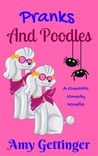 Pranks and Poodles