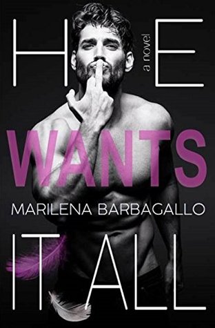 Fresh Fridays: He Wants It All (#1) by Marilena Barbagallo